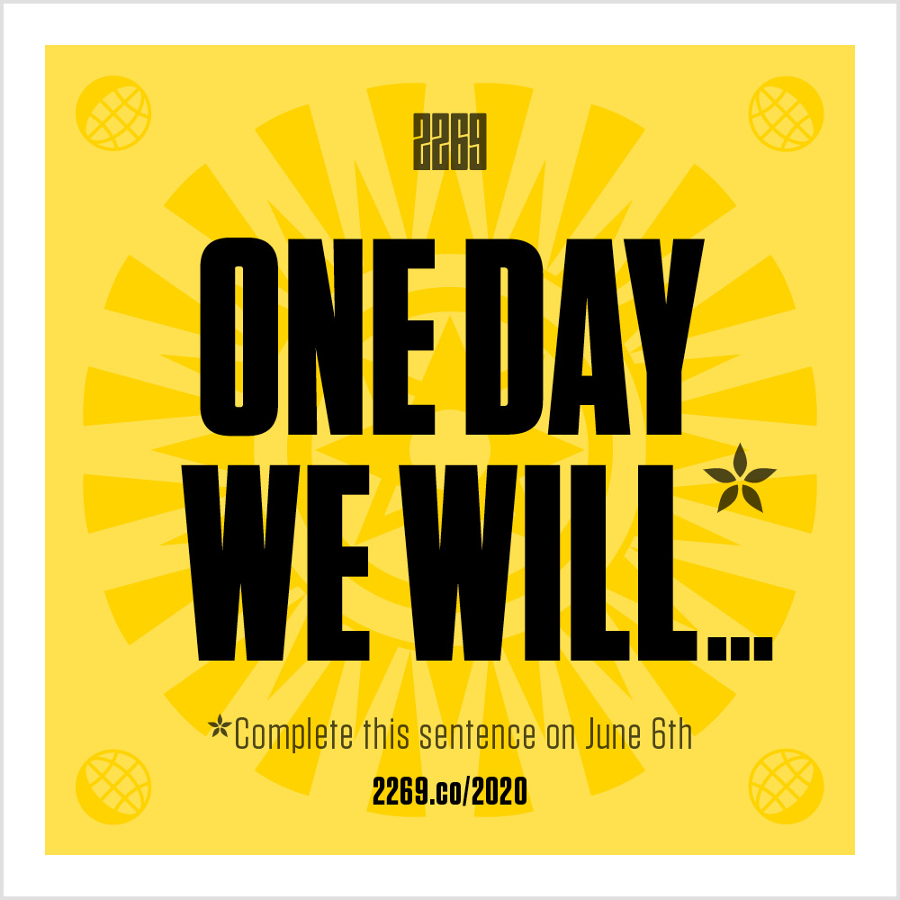 One Day We Will…